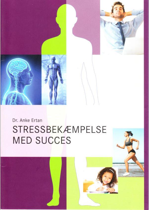 Dr. Anke Ertan Stressbekæmpelse med Succes